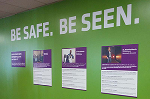 "Image of ""Be Safe. Be Seen."" Wall at exhibit"